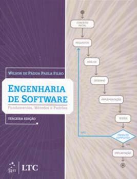 Engenharia de software - Fundamentos, métodos e padrões - 3ª edição, livro de Wilson de Pádua Paula Filho