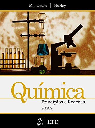 Química - Princípios e reações - 6ª edição, livro de Cecile Nespral Hurley, William L. Masterton
