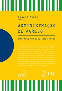 Administração de varejo - Com foco em casos brasileiros, livro de Edgard Merlo