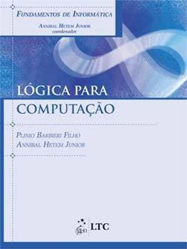 Lógica para computação, livro de Plinio Barbieri Filho, Annibal Hetem Junior, Annibal Hetem Junior