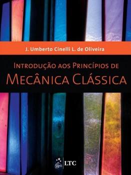 Introdução aos princípios de mecânica clássica, livro de J. Umberto Cinelli L. de Oliveira