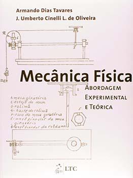 Mecânica física - Abordagem experimental e teórica, livro de J. Umberto Cinelli L. de Oliveira, Armando Dias Tavares