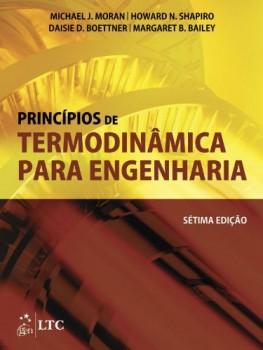 Princípios de termodinâmica para engenharia - 7ª edição, livro de Margaret B. Bailey, Daisie D. Boettner, Michael J. Moran, Howard N. Shapiro
