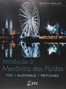 Introdução à mecânica dos fluidos - 8ª edição, livro de Robert W. Fox, Alan T. McDonald, Philip J. Pritchard