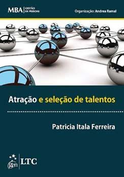 Atração e seleção de talentos, livro de Patricia Itala Ferreira, Andrea Ramal