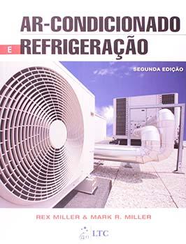 Ar-condicionado e refrigeração - 2ª edição, livro de Mark R. Miller, Rex Miller