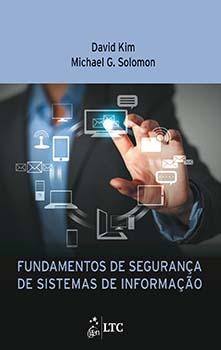 Fundamentos de segurança de sistemas de informação, livro de David Kim, Michael G. Solomon