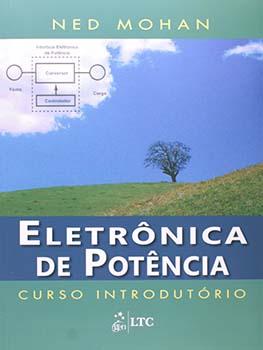 Eletrônica de potência - Curso introdutório, livro de Ned Mohan