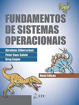 Fundamentos de sistemas operacionais - 9ª edição, livro de Greg Gagne, Peter Baer Galvim, Abraham Silberschatz
