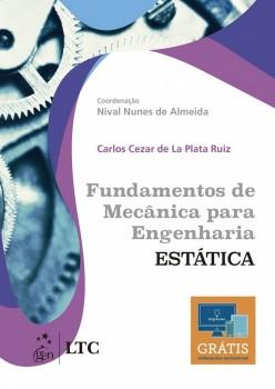 Fundamentos de Mecânica para Engenharia - Estática, livro de Carlos Cezar de La Plata Ruiz