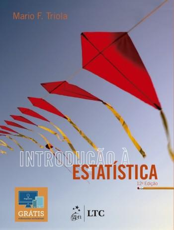Introdução à estatística - 12ª edição, livro de Mario F. Triola