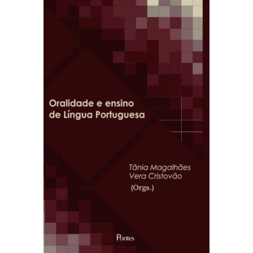 Oralidade e Ensino de Língua Portuguesa, livro de Tânia Magalhães, Vera Cristovão