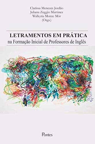 Letramentos em Prática na Formação Inicial de Professores de Inglês, livro de Clarissa Menezes Jordão