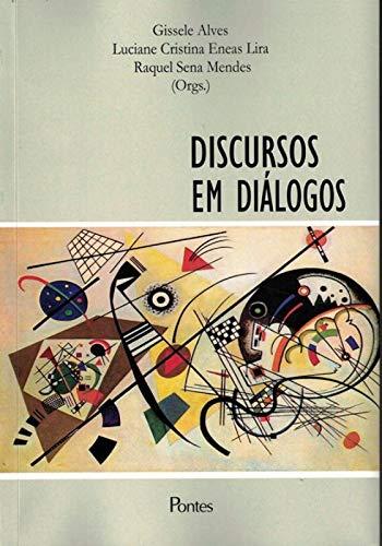 Discursos em diálogos, livro de Gissele Alves, Luciane Cristina Eneas Lira, Raquel Sena Mendes
