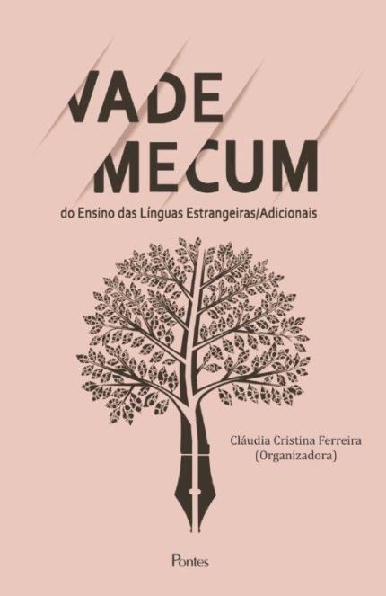 Vade Mecum do ensino de línguas estrangeiras/adicionais, livro de Cláudia Cristina Ferreira (org.)