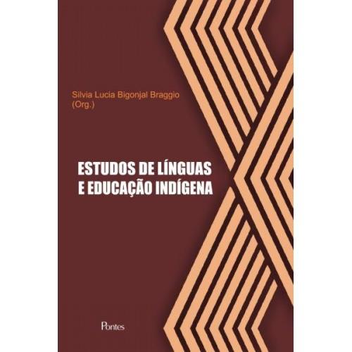 Estudos de línguas e educação indígena, livro de Silvia Lucia Bigonjal Braggio (org.)