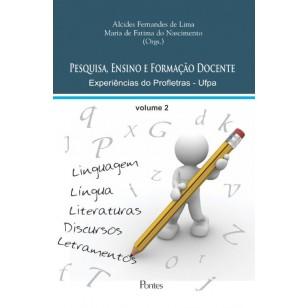 Pesquisa, ensino e formação docente: experiências do PROFLETRAS-UFPA - volume 2, livro de Alcides Fernandes de Lima, Maria de Fatima do Nascimento (orgs.)