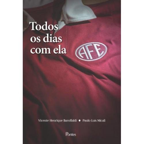 Todos os dias com ela, livro de Vicente Henrique Barofaldi, Paulo Luís Micali