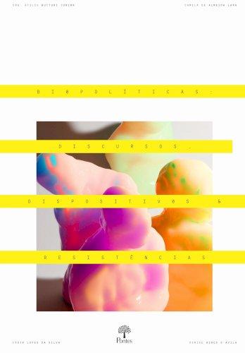 Biopolíticas - discursos, dispositivos e resistências, livro de Atilio Butturi Junior, Camila de Almeida Lara, Denise Ayres dÁvila, Fábio Lopes da Silva
