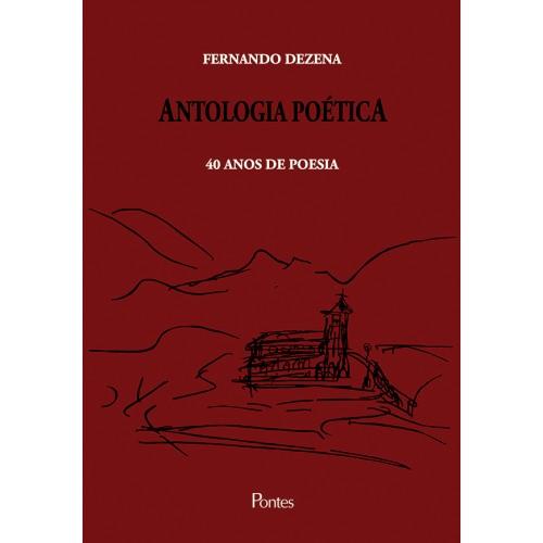 Antologia Poética - 40 anos de poesia, livro de Fernando Dezena