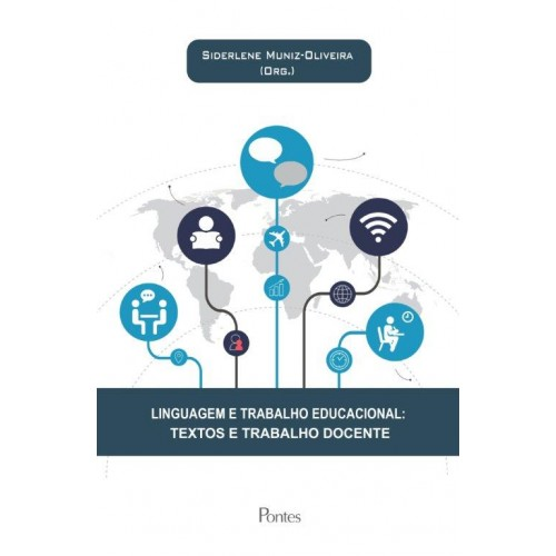 Linguagem e trabalho educacional: textos e trabalho docente, livro de Siderlene Muniz-Oliveira (org.)