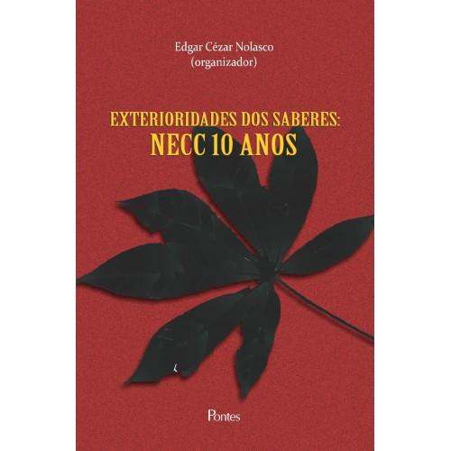 Exterioridades dos saberes: NECC 10 anos, livro de Edgar Cézar Nolasco (org.)