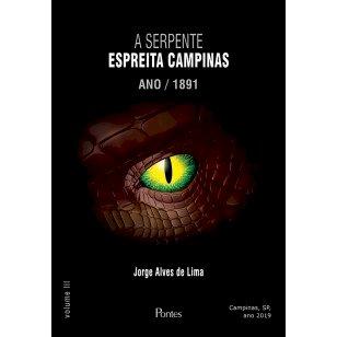 A serpente espreita Campinas. Ano / 1891, livro de Jorge Alves de Lima