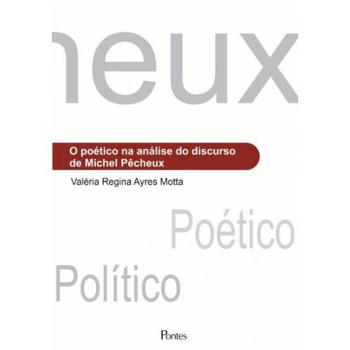 O poético na análise do discurso de Michel Pêcheux, livro de Valéria Regina Ayres Motta
