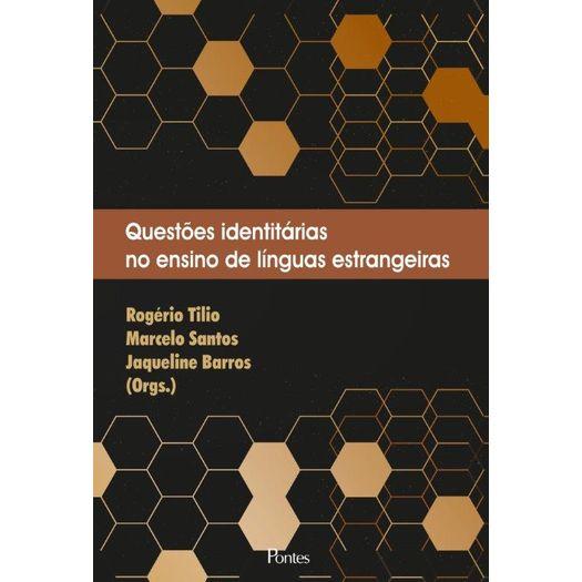 Questões identitárias no ensino de línguas estrangeiras, livro de Rogério Tílio, Marcelo Santos, Jaqueline Barros (orgs.)