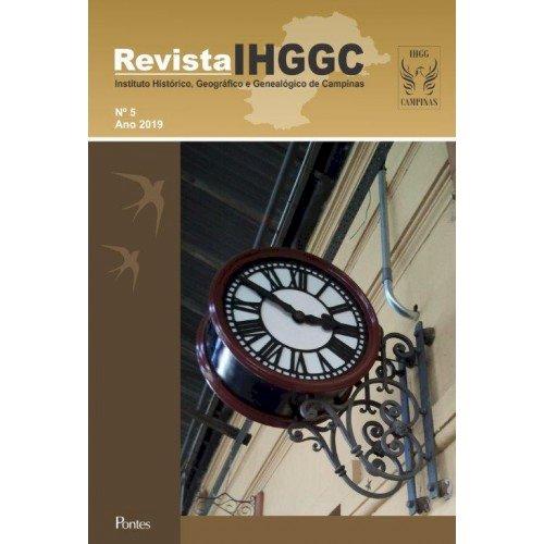 Revista IHGGC - Instituto Histórico, Geográfico e Genealógico de Campinas - Nº 5 - Ano 2019, livro de Beatriz Piva Momesso, Fernando Antônio Abrahão (orgs.)