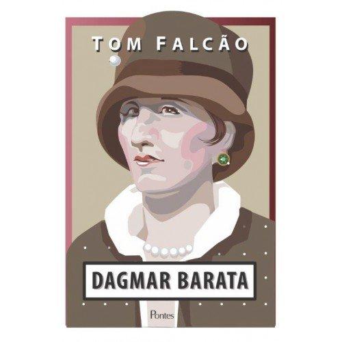 Dagmar Barata, livro de Tom Falcão
