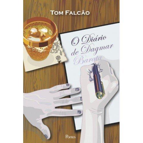 Diário de Dagmar, livro de Tom Falcão