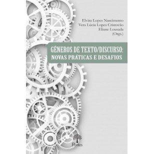Gêneros de texto/discurso: novas práticas e desafios, livro de Elvira Lopes Nascimento, Vera Lúcia Lopes Cristovão, Eliane Lousada (orgs.)