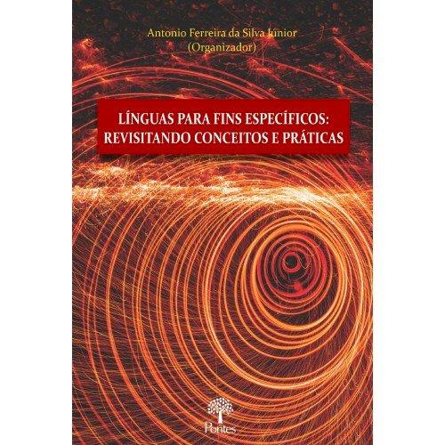 Línguas para fins específicos: revisitando conceitos e práticas, livro de Antonio Ferreira da Silva Júnior (org.)