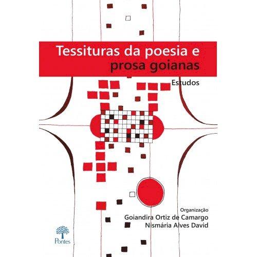 Tessituras da poesia e prosa goianas, livro de Goiandira Ortiz de Camargo, Nismaria Alves David (orgs.)