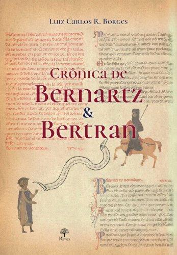 Crônicas de Bernartz & Bertran, livro de Luis Carlos R.Borges