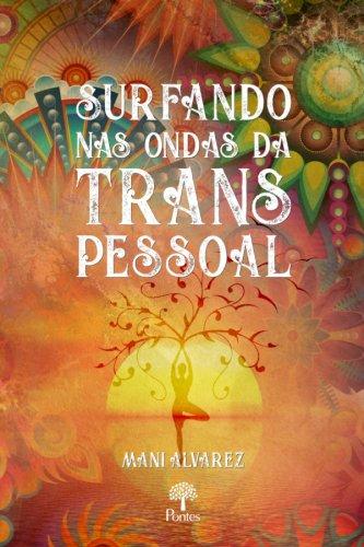 Surfando nas ondas da transpessoal, livro de Mani Alavarez