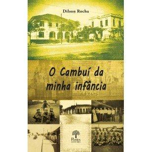 O Cambuí da minha infância, livro de Dilson Rocha