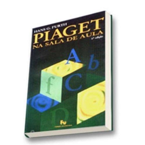 Piaget na Sala de Aula, livro de Hans G. Furth