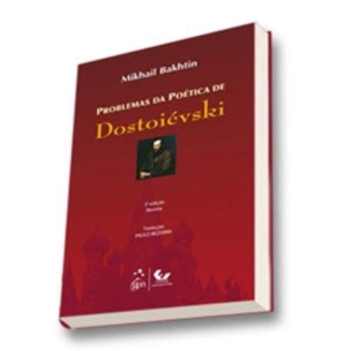 Problemas da Poética de Dostoiévski, livro de Mikhail Bakhtin