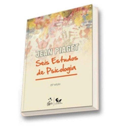 Seis Estudos de Psicologia, livro de Jean Piaget