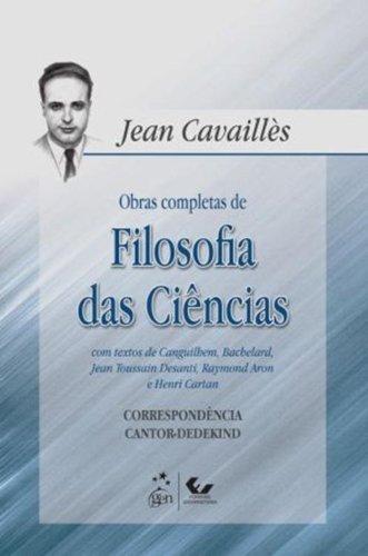 Obras Completas de Filosofia das Ciências, livro de JEAN CAVAILLÈS
