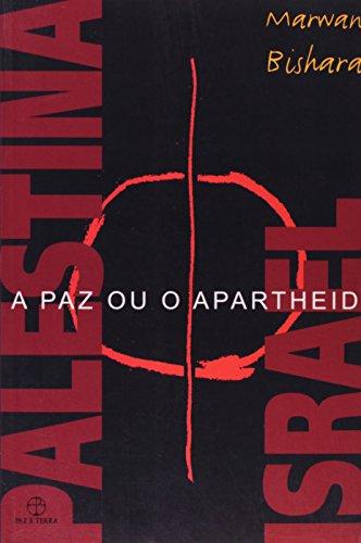 Palestina/Israel. A Paz ou o Apartheid, livro de Marwan Bishara
