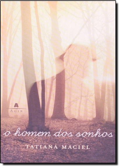 HOMEM DOS SONHOS, O, livro de Maria Esther Maciel