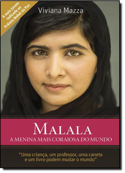 Malala: A Menina Mais Corajosa do Mundo, livro de Viviana Mazza