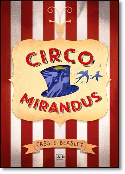 Circus Mirandus, livro de Cassie Beasley
