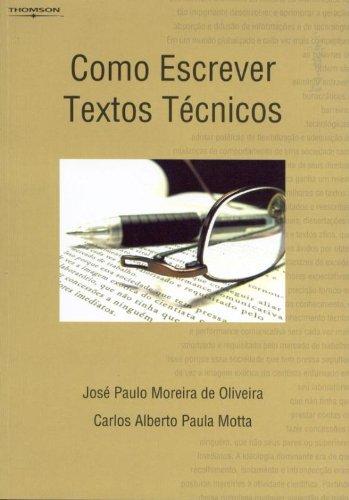 Como escrever textos técnicos, livro de José P. M. de Oliveira, Carlos A. P. Motta