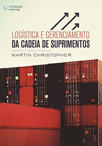 Logística e Gerenciamento da Cadeia de Suprimentos, livro de Martin Christopher