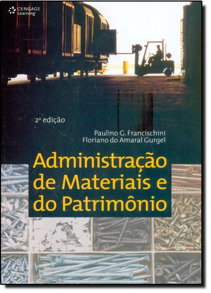 Administração de Materiais e do Patrimônio, livro de Paulino G. Francischini