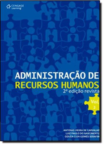 Administração de Recursos Humanos - Vol.2, livro de Antônio Vieira de Carvalho